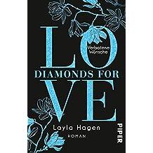 Diamonds For Love – Verbotene Wünsche: Roman