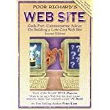 Poor Richard's Web Site: Geek-Free, Commonsense Advice on Building a Low-Cost Web Site