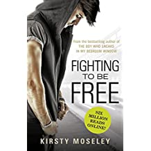 Fighting To Be Free (English Edition)