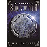 Cold Hearted Son of a Witch: 2016 Modernized Format Edition (Dragoneers Saga) (English Edition)