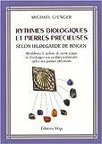 Rythmes biologiques et pierres précieuses selon H..