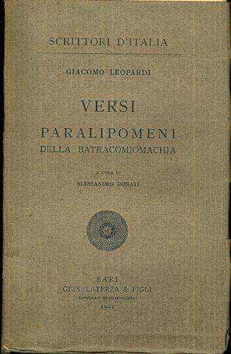 Versi Paralipomeni della batracomiomachia. A cura di Alessandro Donati. Scrittori dItalia; 90.