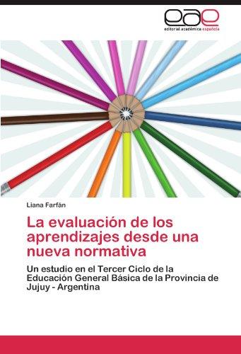 La evaluación de los aprendizajes desde una nueva normativa por Farfán Liana