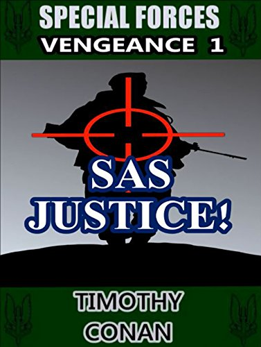 sas-justice-special-forces-vengeance-1-english-edition