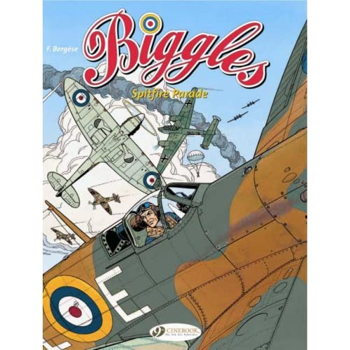 Biggles, Tome 1 : Spitfire Parade