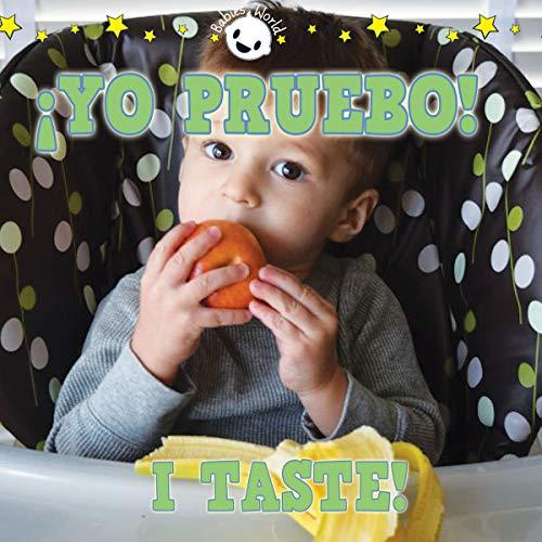 ¡Yo pruebo! / I Taste! (Babies World) por Rhea Wallace