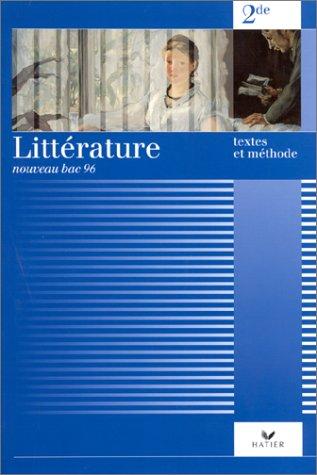 Littrature 2nde. textes et mthodes
