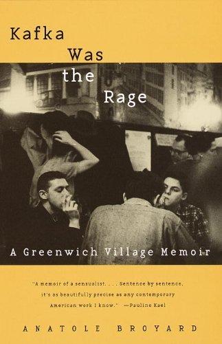 Portada del libro Kafka Was the Rage: A Greenwich Village Memoir (Vintage) by Anatole Broyard (24-Jun-1997) Paperback
