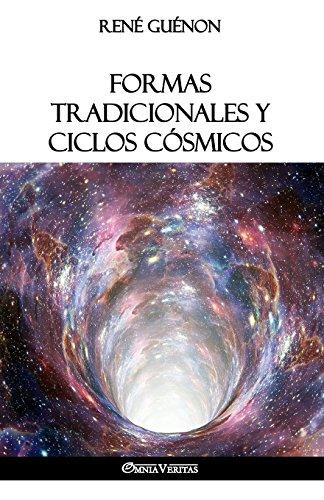 Formas tradicionales y ciclos cósmicos por René Guénon