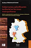 Gobernanza y planificación territorial en las áreas metropolitanas (DESARROLLO TERRITORIAL)