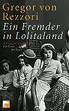 Ein Fremder in Lolitaland: Ein Essay/An Essay