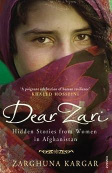 Dear Zari: Hidden Stories from Women of Afghanistan by [Kargar, Zarghuna]