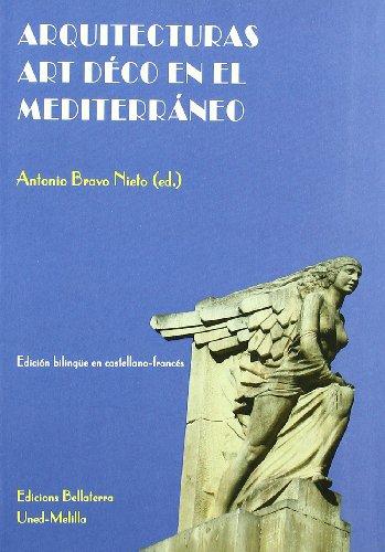 Arquitecturas art deco en el mediterraneo