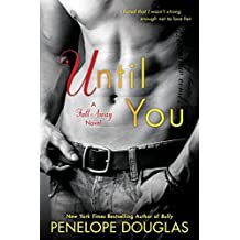Until You: The Fall Away Series by Penelope Douglas (2016-01-05)