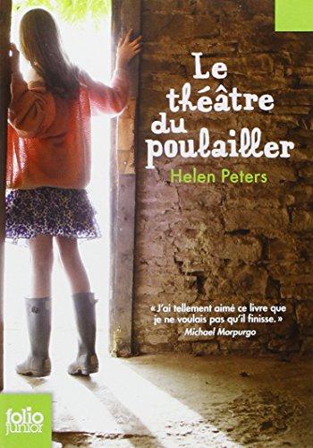 Le Théâtre du Poulailler par Helen Peters