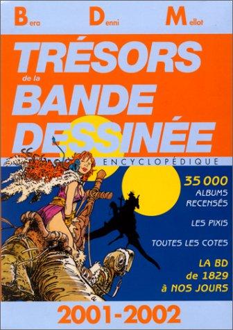 Trésors de la bande dessinée : BDM 2001-2002 par Michel Denni