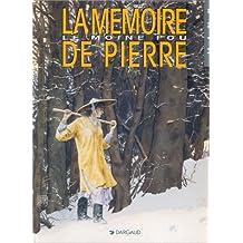 Le Moine fou, tome 2 : La Mémoire de pierre
