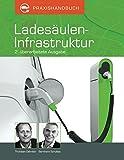 Praxishandbuch Ladesäulen-Infrastruktur