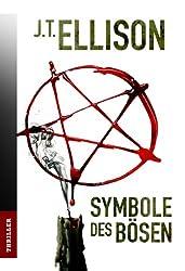 Symbole des Bösen: Thriller (Taylor Jackson 5)