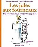 Les Jules aux fourneaux (Cuisine - Gastronomie - Vin)