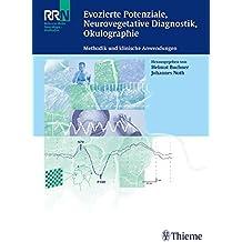 Evozierte Potenziale, Neurovegetative Diagnostik, Okulographie: Methodik und klinische Anwendungen (Reihe, NEUROLOGIE REF.-R.)
