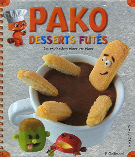 Pako : desserts futés : des explications étape par étape par Pauline Gallimard