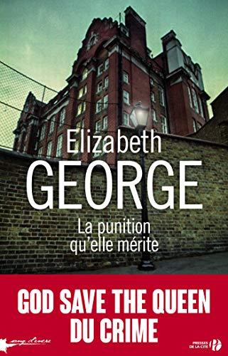 La punition qu'elle mérite par Elizabeth GEORGE
