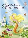 Die kleine Meerjungfrau: nach dem Original von Hans Christian Andersen bei Amazon kaufen