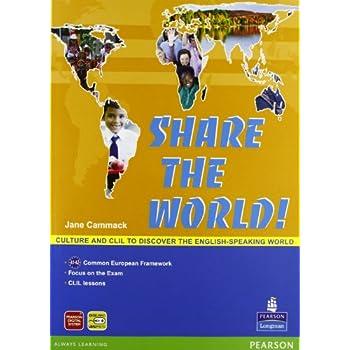 Share The World. Con Espansione Online. Con Cd Audio. Per La Scuola Media