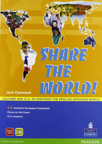 Share the world. Per la Scuola media. Con CD Audio. Con espansione online