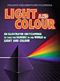 Light and color (An illustrated encyclopedia to take the readers to the world of light and color) : 1 (Physics)