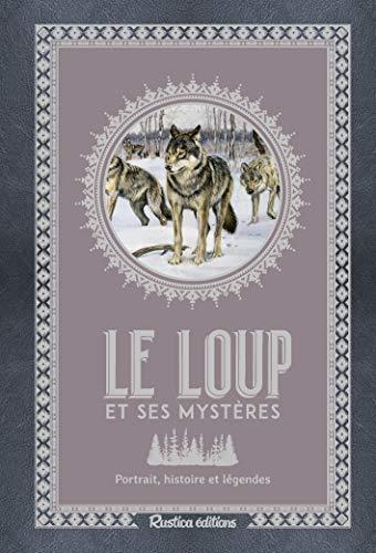 Le Loup et Ses Mysteres par Grundmann Emmanuelle