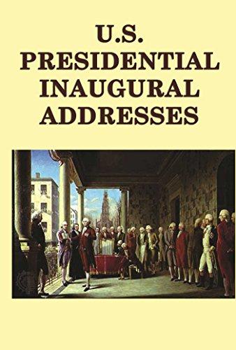 U.S. Presidential Inaugural Adresses (English Edition)