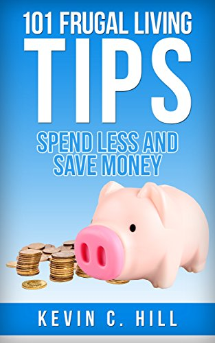 101-frugal-living-tips-spend-less-and-save-more-budgeting-money-free-how-to-save-money-tips-get-out-