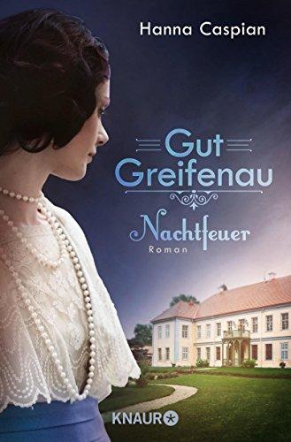 Buchseite und Rezensionen zu 'Gut Greifenau - Nachtfeuer' von Hanna Caspian