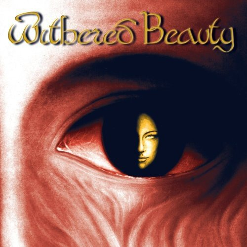 Withered Beauty: Withered Beauty (Remastered) (Audio CD)