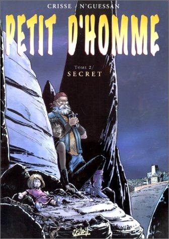 Petit d'homme, tome 2 : Secret