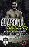 Guarding Amberley (Special Forces: Operation Alpha) (Guardian Seals Book 8) (English Edition)