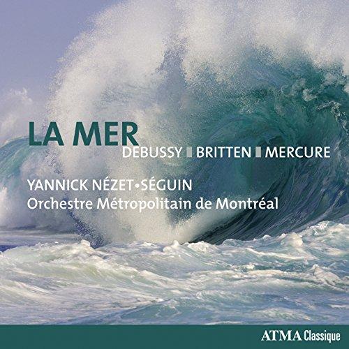 Debussy: La mer - Britten: 4 S...