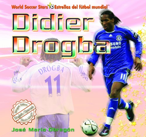 Didier Drogba (World Soccer Stars / Estrellas Del Futbol Mundial) por Jose Maria Obregon