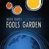 Songtexte von Fool's Garden - High Times: The Best of Fool's Garden
