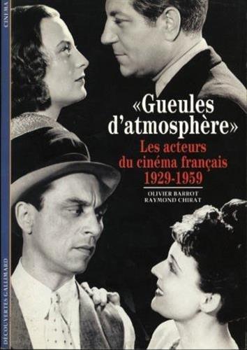 «Gueules d'atmosphères»: Les acteurs du cinéma français (1929-1959)