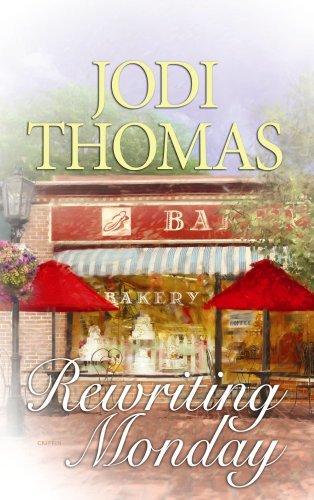 Rewriting Monday (Center Point Premier Romance (Large Print)) by Jodi Thomas (2009-07-01)