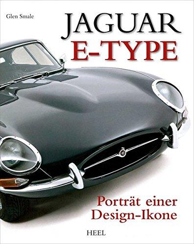 Preisvergleich Produktbild Jaguar E-Type: Porträt einer Design-Ikone