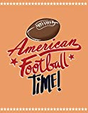 American Football Time!: Quad Ruled 5x5 Graph Paper Notebook (5 squares per inch) - Large 8.5