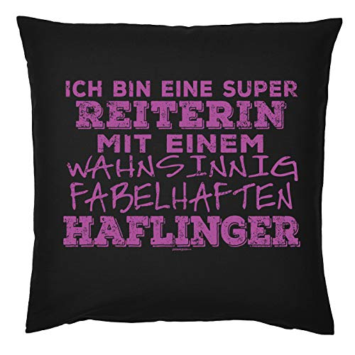 Tini - Shirts Haflinger Sprüche Kissen - Dekokissen REIT-Sport : super Reiterin - fabelhaften Haflinger - Geschenk-Kissen Pferde-Motiv - ohne Füllung - Farbe : schwarz