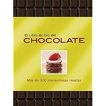 El libro de oro del chocolate / The Golden Book of Chocolate