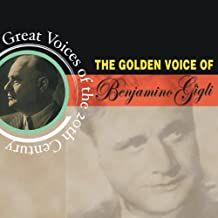 Greatest Voices Of The 20th Century - Beniamino Gigli