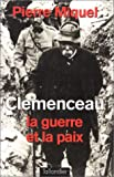 """Afficher """"Clemenceau la guerre et la paix"""""""