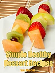 Simple Healthy Dessert Recipes